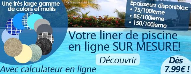 Piscine en kit et hors sol prix discount sur montpellier for Liner piscine sur mesure 85 100